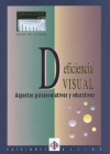 Deficiencia visual. Aspectos psicoevolutivos y educativos