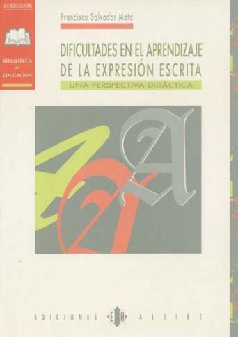 Dificultades en el aprendizaje de la expresión escrita.