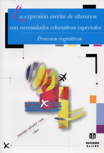 La expresión escrita de alumnos con necesidades educativas especiales. Procesos cognitivos