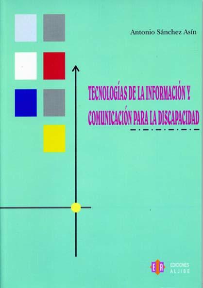 Tecnologías de la información y comunicación para la discapacidad