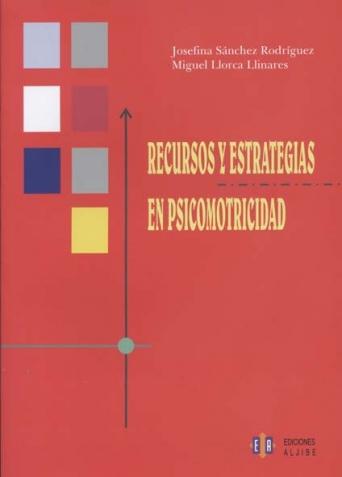 Recursos y estrategias en psicomotricidad