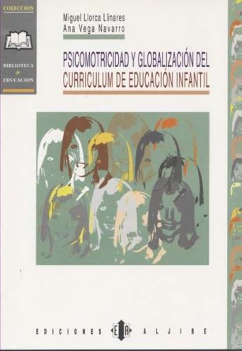 Psicomotricidad y globalización del currículum de Educación Infantil