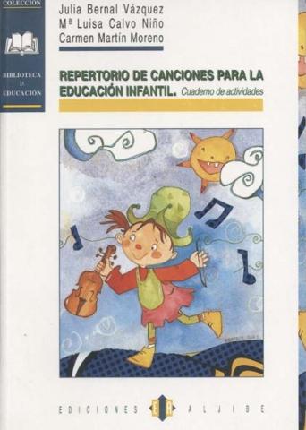 Repertorio de canciones para la Educación Infantil
