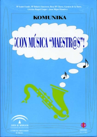 ¡Con música 'maestr@s'!