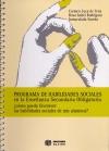 Programa de habilidades sociales en la Enseñanza Secundaria Obligatoria (Consultar disponibilidad)