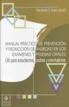 Manual práctico de prevención y reducción de ansiedad en los exámenes y pruebas orales