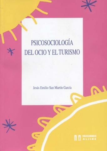 Psicosociología del ocio y el turismo