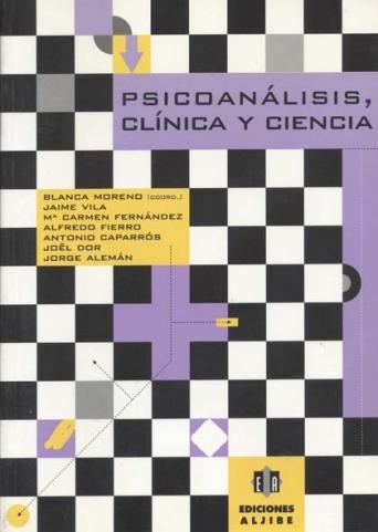 Psicoanálisis, clínica y ciencia