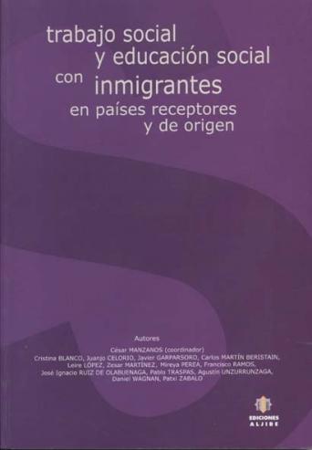 Trabajo Social y Educación Social con inmigrantes en países receptores y de origen