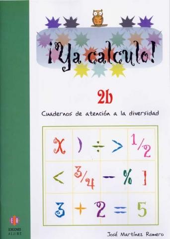 ¡Ya calculo! 2b (1º de Educación Primaria)