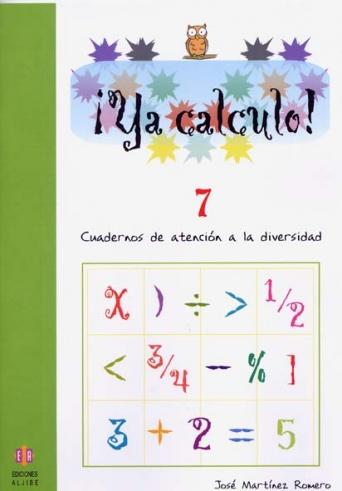 ¡Ya calculo! 7 (3º de Educación Primaria)