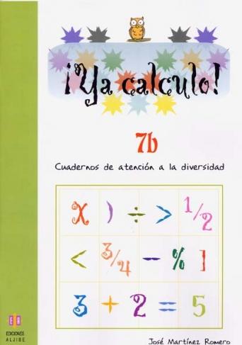 ¡Ya calculo! 7b (3º de Educación Primaria)