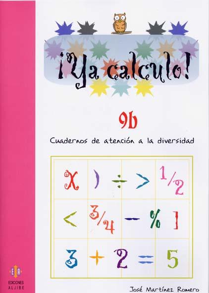 ¡Ya calculo! 9b (4º de Educación Primaria)