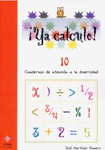 ¡Ya calculo! 10 (4º de Educación Primaria)