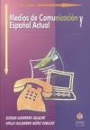Medios de comunicación y español actual