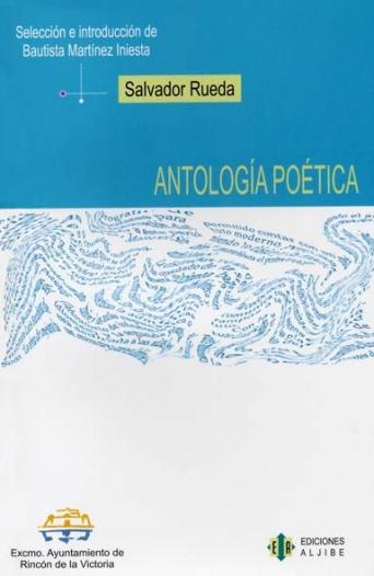 Salvador Rueda.  Antología Poética