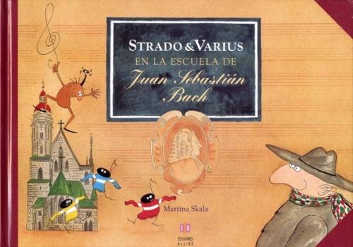 Strado & Varius en la escuela de Juan Sebastián Bach
