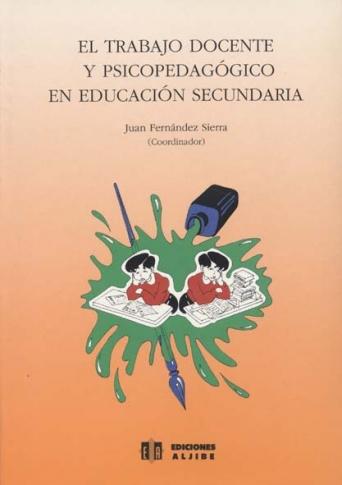 El trabajo docente y psicopedagógico en Educación Secundaria