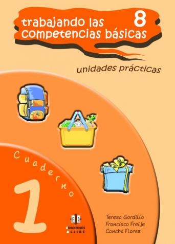 Trabajando las 8 competencias básicas. Cuaderno 1