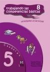 Trabajando las 8 competencias básicas. Cuaderno 5