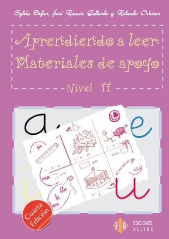 Aprendiendo a leer: Materiales de apoyo. Nivel 2