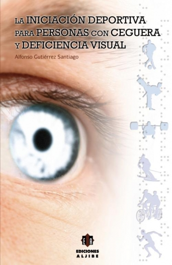 La iniciación deportiva para personas con ceguera y deficiencia visual