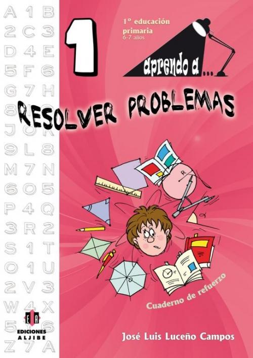 Aprendo a... Resolver problemas 1º Educación Primaria