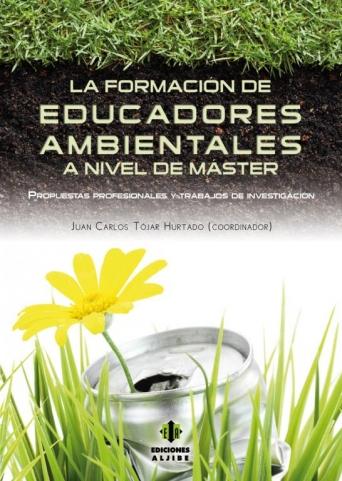 La formación de educadores ambientales a nivel de Máster