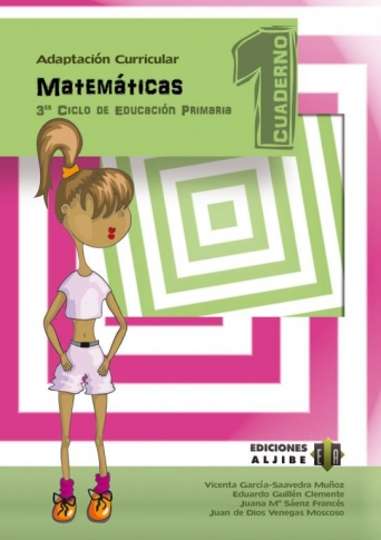 Adaptación curricular. Matemáticas. 3 er Ciclo de Educación Primaria. Cuaderno 1