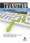 Transitar la cultura