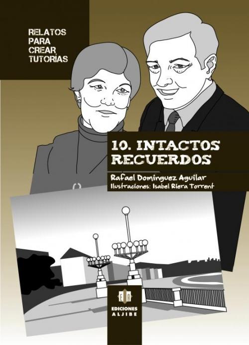 10 - Intactos recuerdos