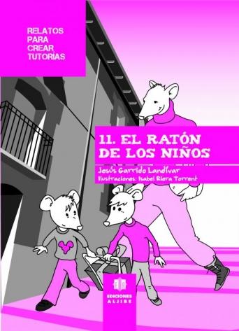 11 - El ratón de los niños