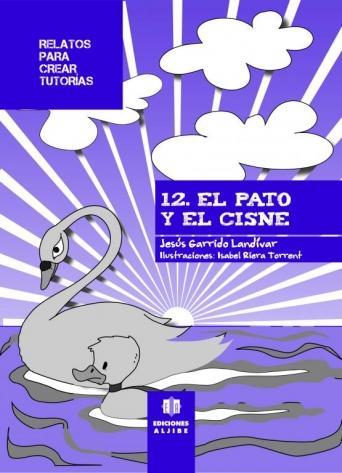 12 - El pato y el cisne