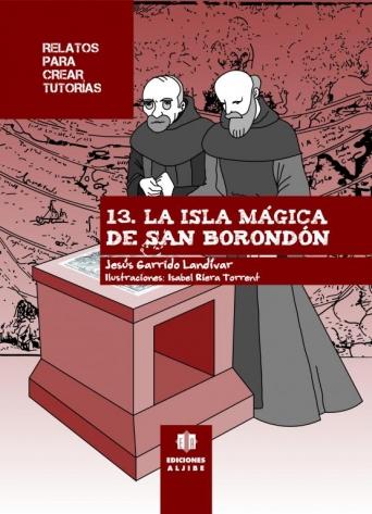 13 - La isla mágica de San Borondón