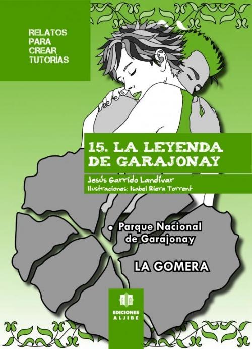 15 - La leyenda de Garajonay