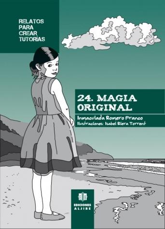 24 - Magia original