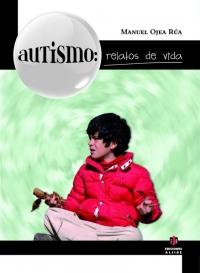 Autismo: relatos de vida