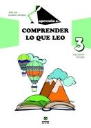 Aprendo a... Comprender lo que leo 3
