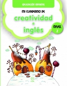 Mi cuaderno de Creatividad e Inglés. Nivel 2