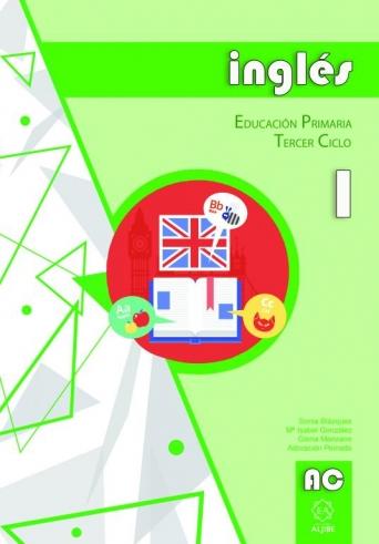 Adaptación curricular. Inglés. 3er Ciclo de Educación Primaria. Cuaderno 1