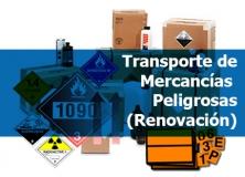 Transporte de Mercancías Peligrosas (Renovación).