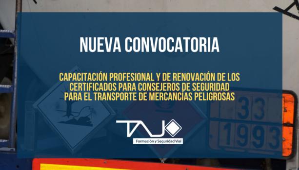 Dirección General de Transportes y Movilidad, convocan pruebas de constatación de la capacitación profesional y de renovación de los certificados para consejeros de seguridad para el transporte de mercancías peligrosas, en la modalidad de transporte por carretera