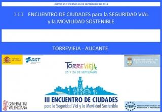 III ENCUENTRO DE CIUDADES PARA LA SEGURIDAD VIAL Y LA MOVILIDAD SOSTENIBLE