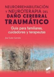 Daño Cerebral Traumático, un libro clave para pacientes y cuidadores de enfermos a los que les ha cambiado radicalmente la vida