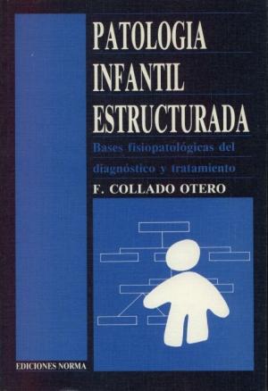 Patología infantil extructurada