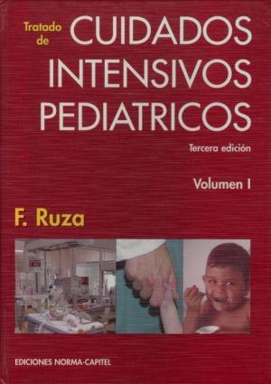 Tratado de Cuidados Intensivos Pediátricos. 3ª Ed. (2 Vol.)