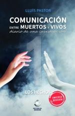 Comunicación entre Muertos y Vivos. Diario de una...