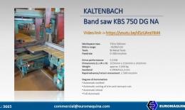 KALTENBACH Band saw KBS 750 DG NA