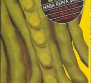 HABA REINA MORA PRECOZ (250 gr.).
