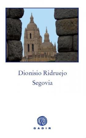 Segovia de Dionisio Ridruejo